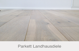 Parkett Landhausdiele